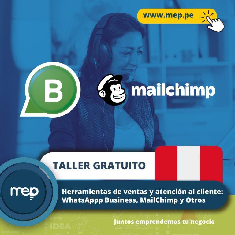 TALLER GRATUITO: Mañana, Martes 06 de Julio «Herramientas de Ventas y Atención al Cliente: WhatsApp Business, MailChimp y otros» ¡Participa!