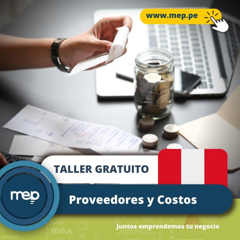 TALLER GRATUITO: Este Martes 20 de Julio «PROVEEDORES Y COSTOS». Inscríbete Ahora.