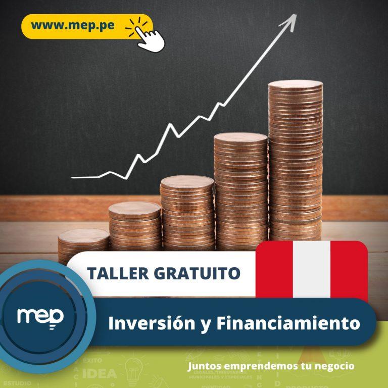 TALLER GRATUITO: Este Jueves 22 de Julio «INVERSIÓN Y FINANCIAMIENTO». Participa Ahora.