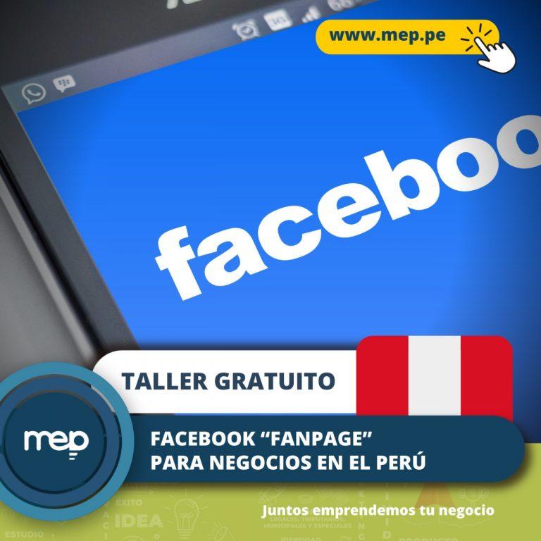 TALLER GRATUITO: Este Martes 17 de Agosto «Tema: Facebook «Fanpage» para Negocios» Inscríbete Ahora.