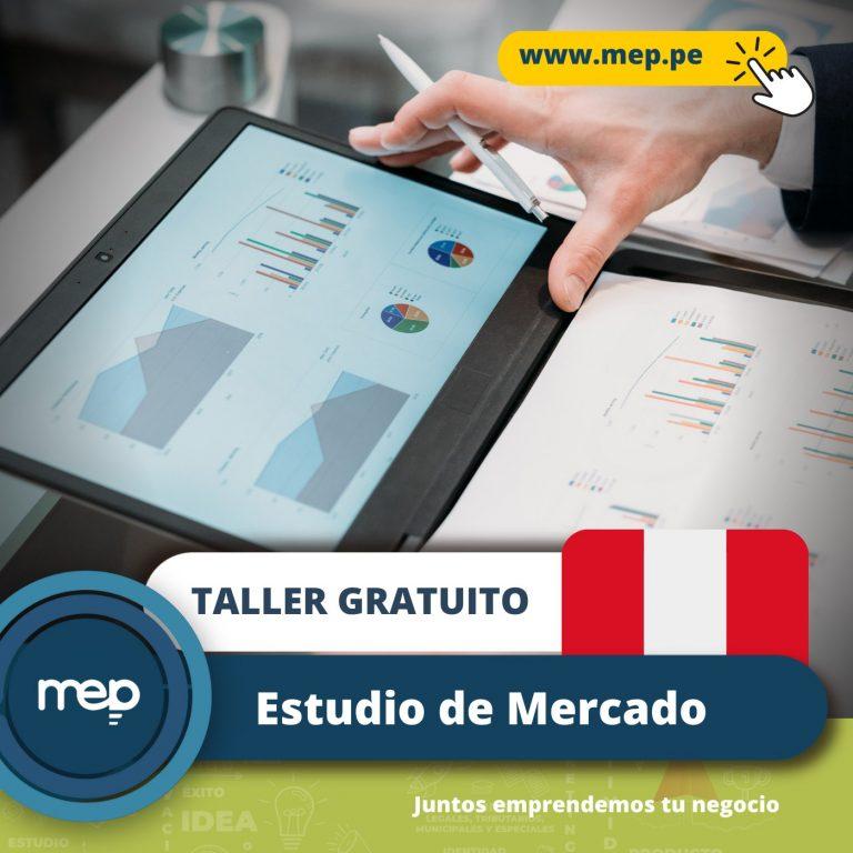 TALLER GRATUITO: Este Martes 13 de Julio «Estudio de Mercado para tu negocio en el Perú» ¡Participa!